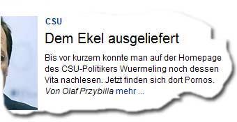 »Bis vor kurzem konnte man auf der Homepage des CSU-Politikers Joachim Wuermeling noch dessen Vita nachlesen. Jetzt finden sich dort Pornos. Von Olaf Przybilla«
